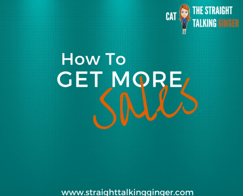 How to Get More Sales Cat Paterson Mind Detective The Straight Talking Ginger